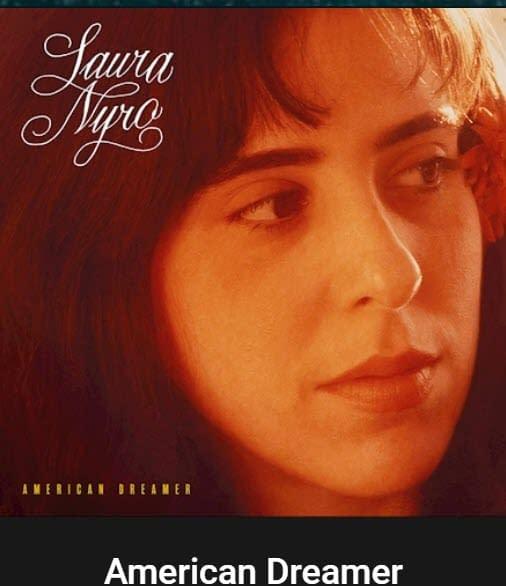 Laura Nyro - American Dreamer